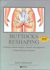 Buttocks Reshaping: Posterior Contour Surgery: A Step-by-step Approach Including Thigh and Calf Implant - Raul Gonzalez, Silveira Irony, Marcelo Almeida