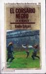 El corsario negro: la venganza - Emilio Salgari