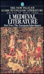 Medieval Literature, Part Two: The European Inheritance - Boris Ford