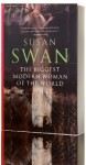 Biggest Modern Woman Of The World - Susan Swan