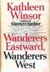 Wanderers East - Kathleen Winsor