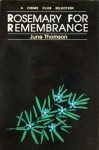 Rosemary for Remembrance - June Thomson