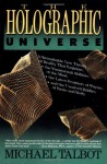 The Holographic Universe - Michael Talbot