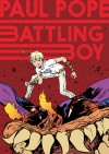Battling Boy - Paul Pope