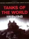Tanks of the World 1915-1945 - Peter Chamberlain, Chris Ellis