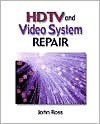 HDTV and Video Systems Repair - John Ross