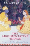 The Argumentative Indian - Amartya Sen