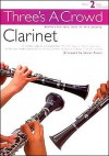Three's a Crowd Clarinet, Vol. 2 - James Power