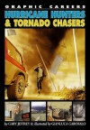 Hurricane Hunters & Tornado Chasers - Gary Jeffrey