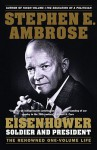 Eisenhower: Soldier And President (Turtleback School & Library Binding Edition) - Stephen E. Ambrose