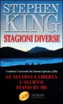 Stagioni diverse - Bruno Amato, Maria Barbara Piccioli, Paola Formenti, Stephen King