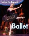 Ballet - Angela Royston