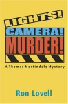 Lights, Camera...Murder - Ronald P. Lovell
