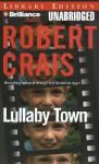 Lullaby Town - Robert Crais, Mel Foster