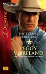 The Texan's Secret Past (A Piece of Texas) - Peggy Moreland