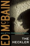 The Heckler (An 87th Precinct Novel) - Ed McBain