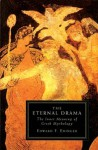 The Eternal Drama: The Inner Meaning of Greek Mythology - Edward F. Edinger