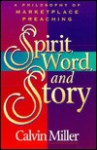 Spirit, Word and Story - Calvin Miller