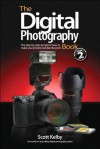 Digital Photography Book, Volume 2, The - Scott Kelby