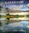 Lakeland Landscapes - Rob Talbot, Robin Whiteman