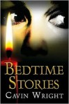 Bedtime Stories - Cavin Wright