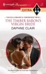 The Timber Baron's Virgin Bride - Daphne Clair