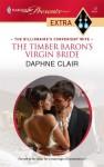The Timber Baron's Virgin Bride (Mills & Boon Modern) - Daphne Clair