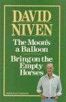 The Moon's a Balloon / Bring on the Empty Horses - David Niven
