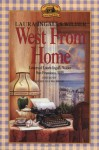 West from Home: Letters of Laura Ingalls Wilder, San Francisco, 1915 - Laura Ingalls Wilder, Roger Lea MacBride, Margot Patterson Doss
