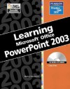 Learning Microsoft Office PowerPoint 2003 [With CDROM] - Nancy Stevenson, Sue Plumley