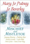 Mischief and Mistletoe - Mary Jo Putney, Joanna Bourne, Patricia Rice