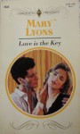 Love Is The Key (Harlequin Presents) - Mary Lyons