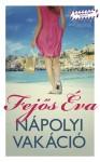 Nápolyi vakáció - Eva Fejos