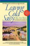 Leaving Cold Sassy - Olive Ann Burns, Katrina Kenison