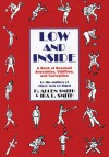Low and Inside: A Book of Baseball Anecdotes, Oddities, and Curiosities - H. Allen Smith, Ira Smith, Leo Herschfield