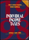 West's Federal Taxation: Individual Income Taxes 1998 (Annual) - William H. Hoffman, James E. Smith, Eugene Willis