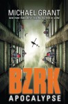 BZRK Apocalypse - Michael Grant