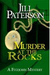 Murder At The Rocks (An Alistair Fitzjohn Mystery - Book 2) - Jill Paterson