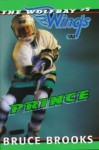 Prince (Wolfbay Wings, #5) - Bruce Brooks