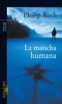 La mancha humana - Philip Roth