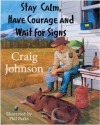 Stay Calm, Have Courage and Wait for Signs - Craig Johnson, Lou Diamond Phillips, Margaret Coel, Phil Parks