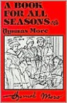 A Book for All Seasons: Readings for Every Day of the Year from the Works of Thomas More - Thomas More