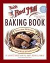 Bob's Red Mill Baking Book - John Ettinger, Bob's Red Mill Family, Peter Reinhart
