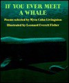 If You Ever Meet a Whale: Poems - Myra Cohn Livingston