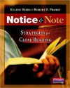 Notice and Note: Strategies for Close Reading - Kylene Beers, Robert E. Probst