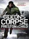 Gideon's Corpse (GIDEON CREW) - Douglas Preston, Lincoln Child