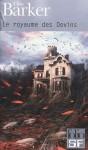 Le royaume des Devins - Clive Barker, Jean-Daniel Brèque