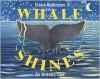 Whale Shines: An Artistic Tail - Fiona Robinson
