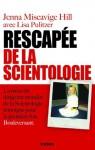 Rescapée de la scientologie - Extrait offert (French Edition) - Jenna Miscavige Hill, Lisa Pulitzer, Sophie Henri