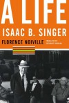 Isaac B. Singer: A Life - Florence Noiville, Catherine Temerson